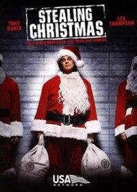 Украденное Рождество / Stealing Christmas [2003]
